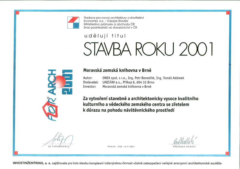 STAVBA ROKU 2001